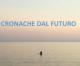 Cronache dal futuro COMUNICAZIONE